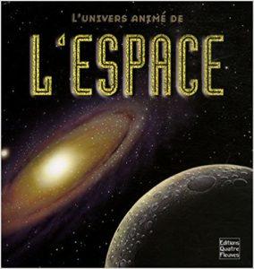 L'univers animé de l'espace