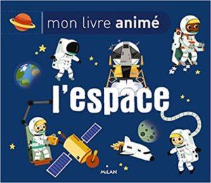 Mon livre animé Espace